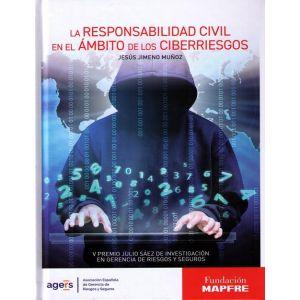 RESPONSABILIDAD CIVIL EN EL AMBITO DE LOS CIBERRIESGOS LA
