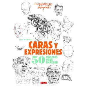 LOS CUADERNOS DEL DIBUJANTE. CARAS Y EXPRESIONES