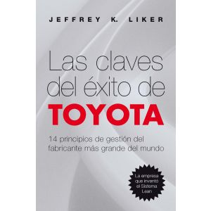 Las claves del exito de Toyota
