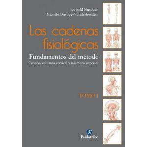 LAS CADENAS FISIOLOGICAS  LAS (TOMO I)