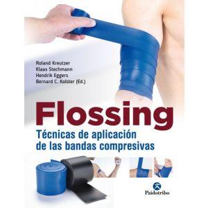 FLOSSING. TECNICAS DE APLICACION DE LAS BANDAS COMPRESIVAS