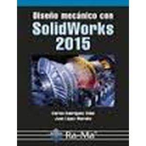DISEÑO MECANICO CON SOLIDWORKS 2015