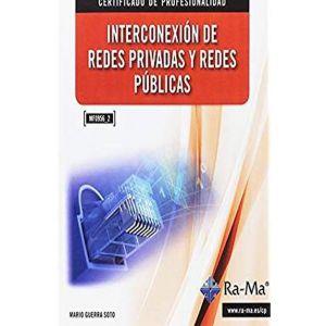 INTERCONEXION DE REDES PRIVADAS Y REDES PUBLICAS. (MF0956_2)