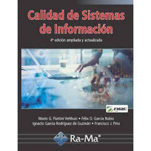 CALIDAD DE SISTEMAS DE INFORMACION. 4ª EDICION AMPLIADA Y ACTUALIZADA