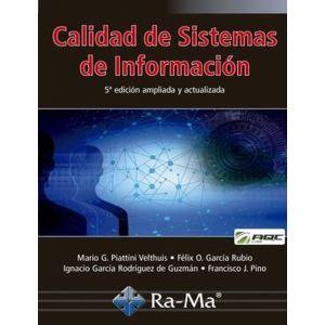 CALIDAD DE SISTEMAS DE INFORMACION. 5ª EDICION AMPLIADA Y ACTUALIZADA
