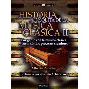 HISTORIA INSOLITA DE LA MUSICA CLASICA II