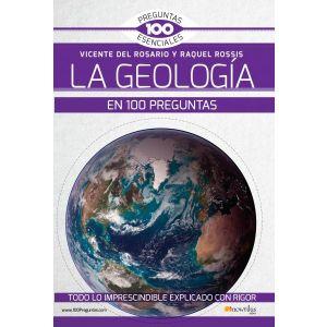 LA GEOLOGIA EN 100 PREGUNTAS