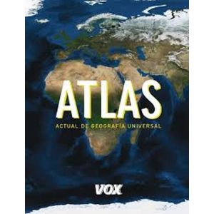 ATLAS ACTUAL DE GEOGRAFIA UNIVERSAL VOX