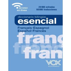 DICCIONARIO ESENCIAL FRANÇAIS-ESPAGNOL / ESPAÑOL-FRANCES