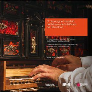 EL CLAVIORGUE HAUSLAIB DEL MUSEU DE LA MUSICA DE BARCELONA - THE HAUSLAIB CLAVIO