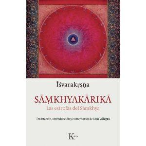 SAMKHYAKARIKA  LAS ESTROFAS DEL SAMKHYA