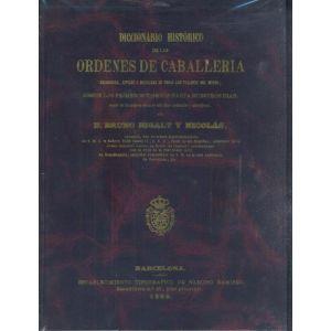 DICCIONARIO HISTORICO DE LAS ORDENES DE CABALLERIA RELIGIOSAS  CIVILES Y