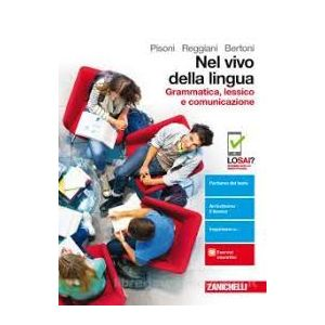 NEL VIVO DELLA LINGUA GRAMAMTICA LESSICO E COMUNICAZIONE