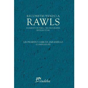 Reconstruyendo a Rawls
