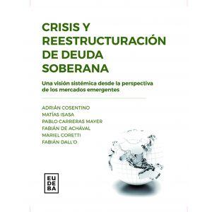 Crisis y reestructuracion de deuda soberana
