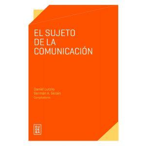 El sujeto de la comunicacion