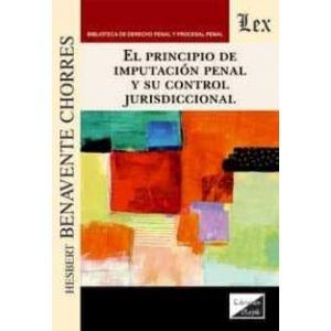 EL PRINCIPIO DE IMPUTACION PENAL Y SU CONTROL JURISDICCIONAL