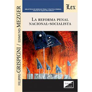 REFORMA PENAL NACIONAL SOCIALISTA LA