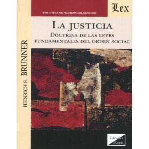 LA JUSTICIA DOCTRINA DE LAS LEYES FUNDAMENTALES DEL ORDEN SOCIAL