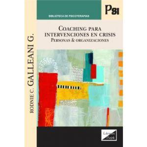 COACHING PARA INTERVENCIONES EN CRISIS PERSONAS & ORGANIZACIONES