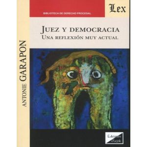 JUEZ Y DEMOCRACIA UNA REFLEXION MUY ACTUAL