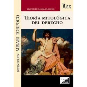 TEORIA MITOLOGICA DEL DERECHO