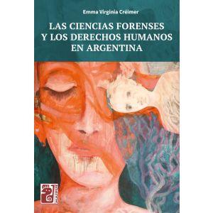 Las ciencias forenses y los derechos humanos en Argentina