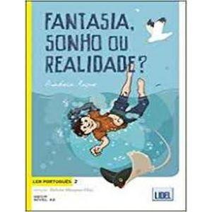 FANTASIA SONHO REALIDADE