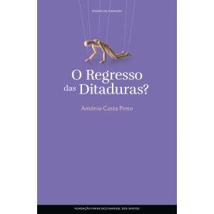O Regresso das Ditaduras?