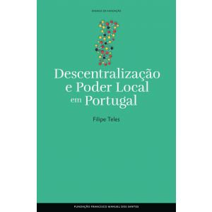 Descentralizacão e Poder Local em Portugal