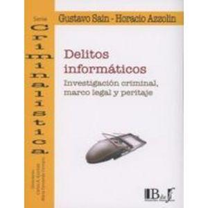 DELITOS INFORMATICOS  INVESTIGACION CRIMINAL MARCO LEGAL Y PERITAJE