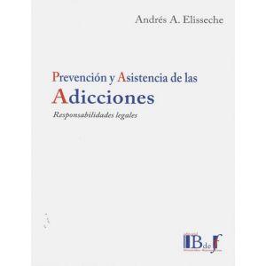 PREVENCION Y ASISTENCIA DE LAS ADICCIONES.