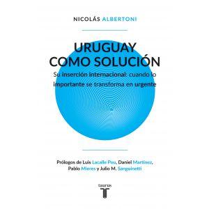 Uruguay como solucion
