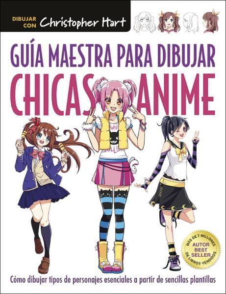 Guia Maestra Para Dibujar Chicas Anime